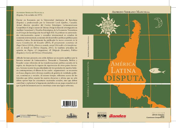 América Latina en disputa - Alfredo Serrano Mancilla