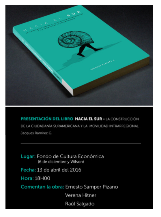 """Nueva publicacion del CELAG: """"Hacia el sur: la construcción de la ciudadanía suramericana y la movilidad intrarregional"""" de Jacques Ramírez"""