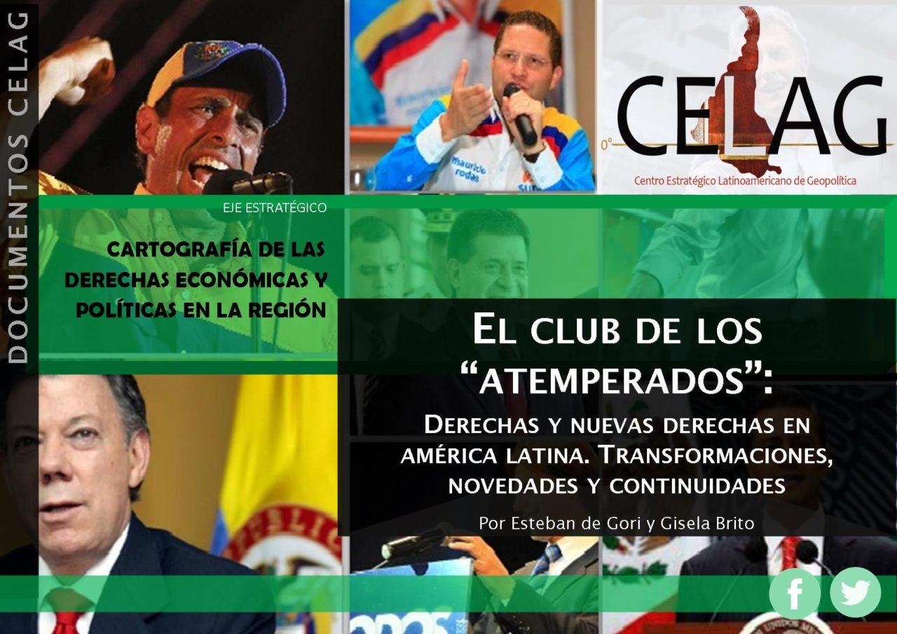 """El Club de los """"atemperados"""": derechas y nuevas derechas en América Latina"""