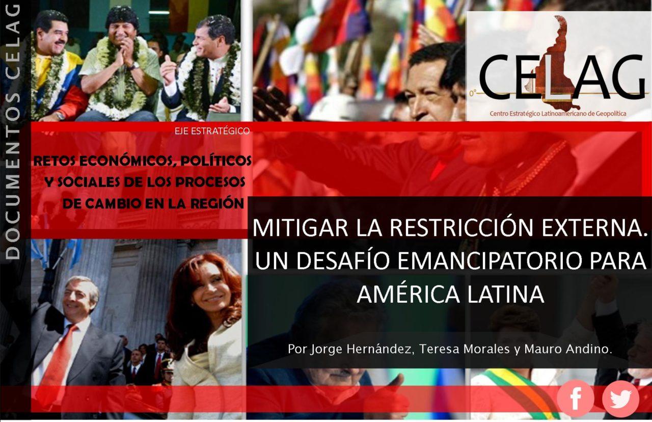 Mitigar la restricción externa. Un desafío emancipatorio para América Latina