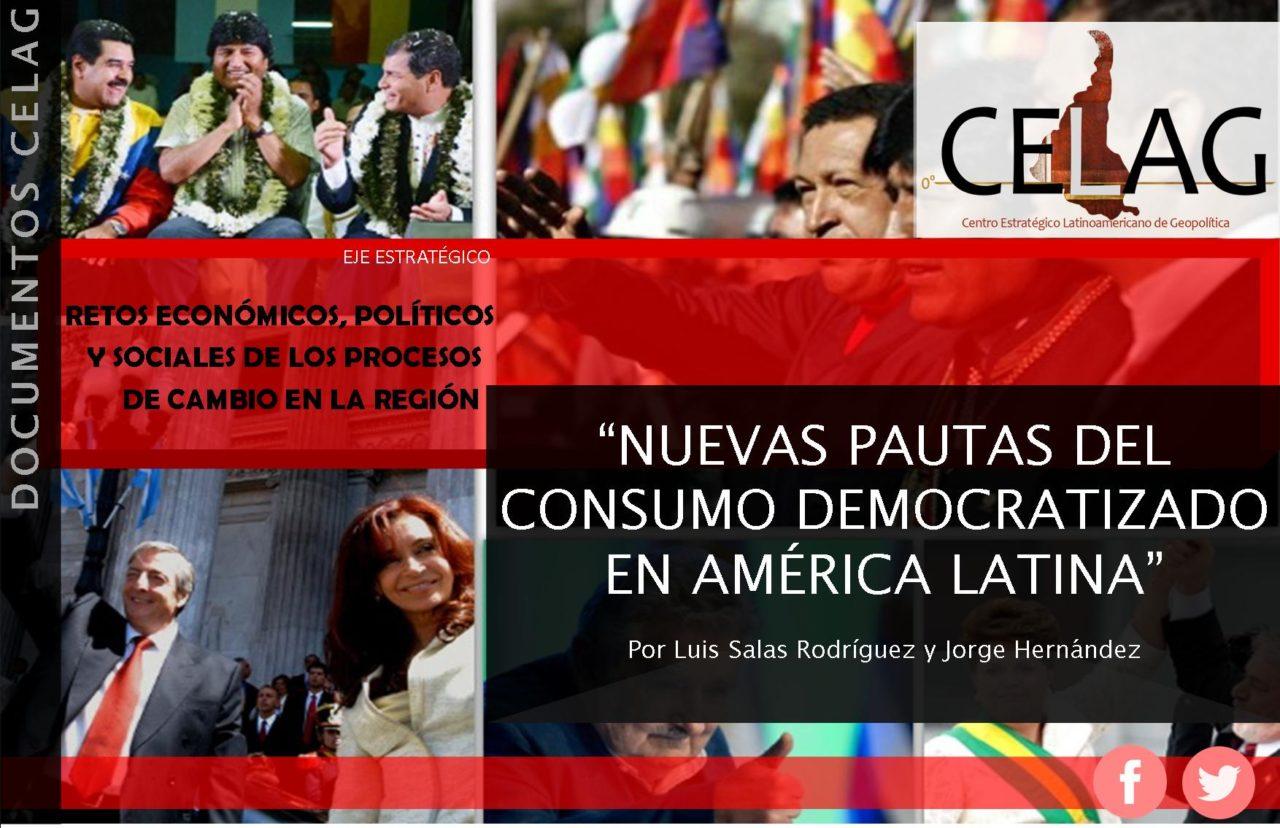 Nuevas pautas del consumo democratizado en América Latina