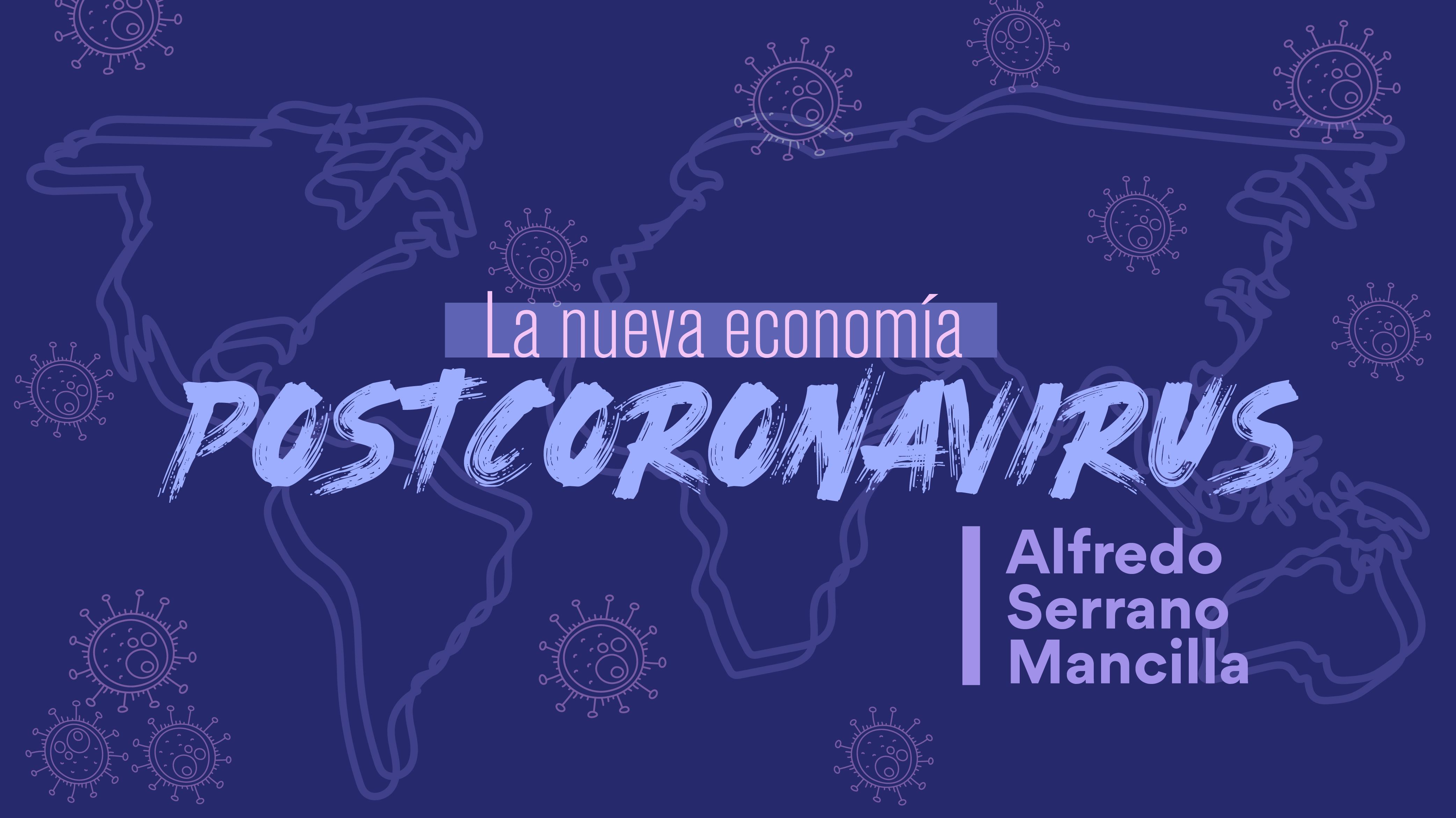 La nueva economía postcoronavirus