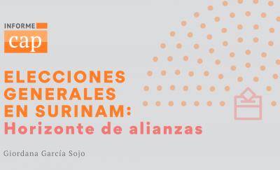 Elecciones en Surinam: horizonte de alianzas