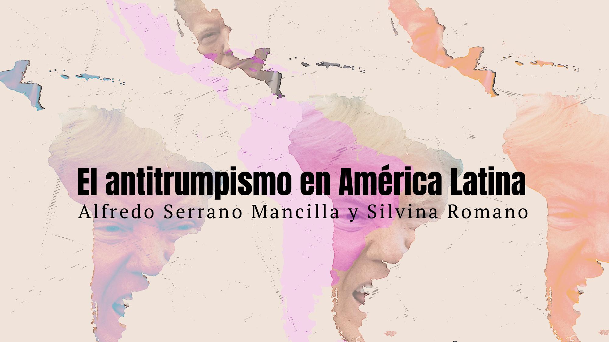 El antitrumpismo en América Latina