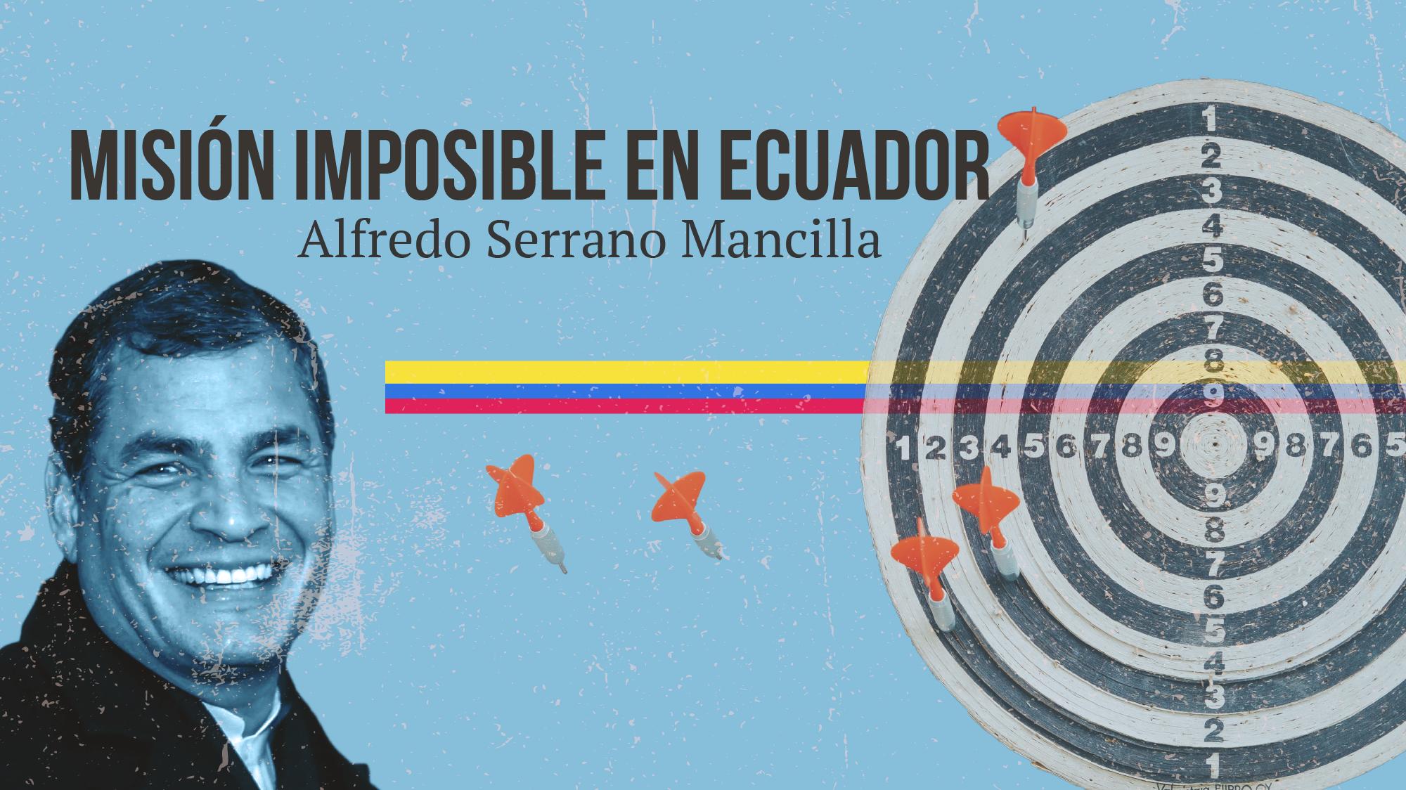 Misión imposible en Ecuador