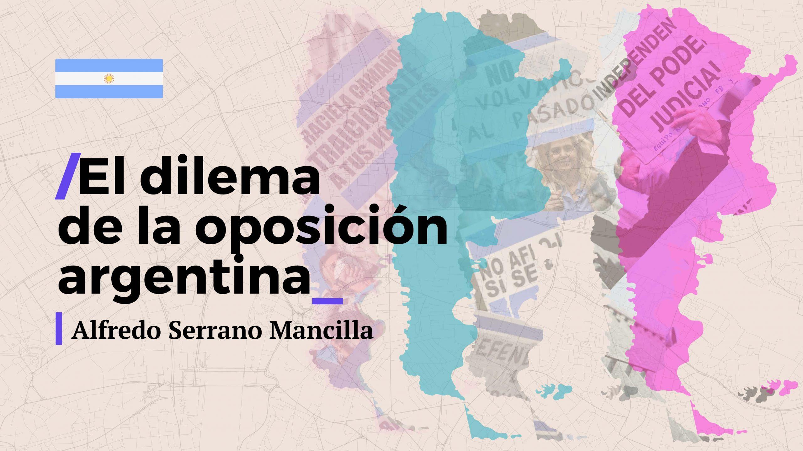 El dilema de la oposición argentina